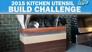 Well I hope you enjoyed my build. Make sure you check out all the links below for other 2015 Kitchen Utensil Build Challenge videos
