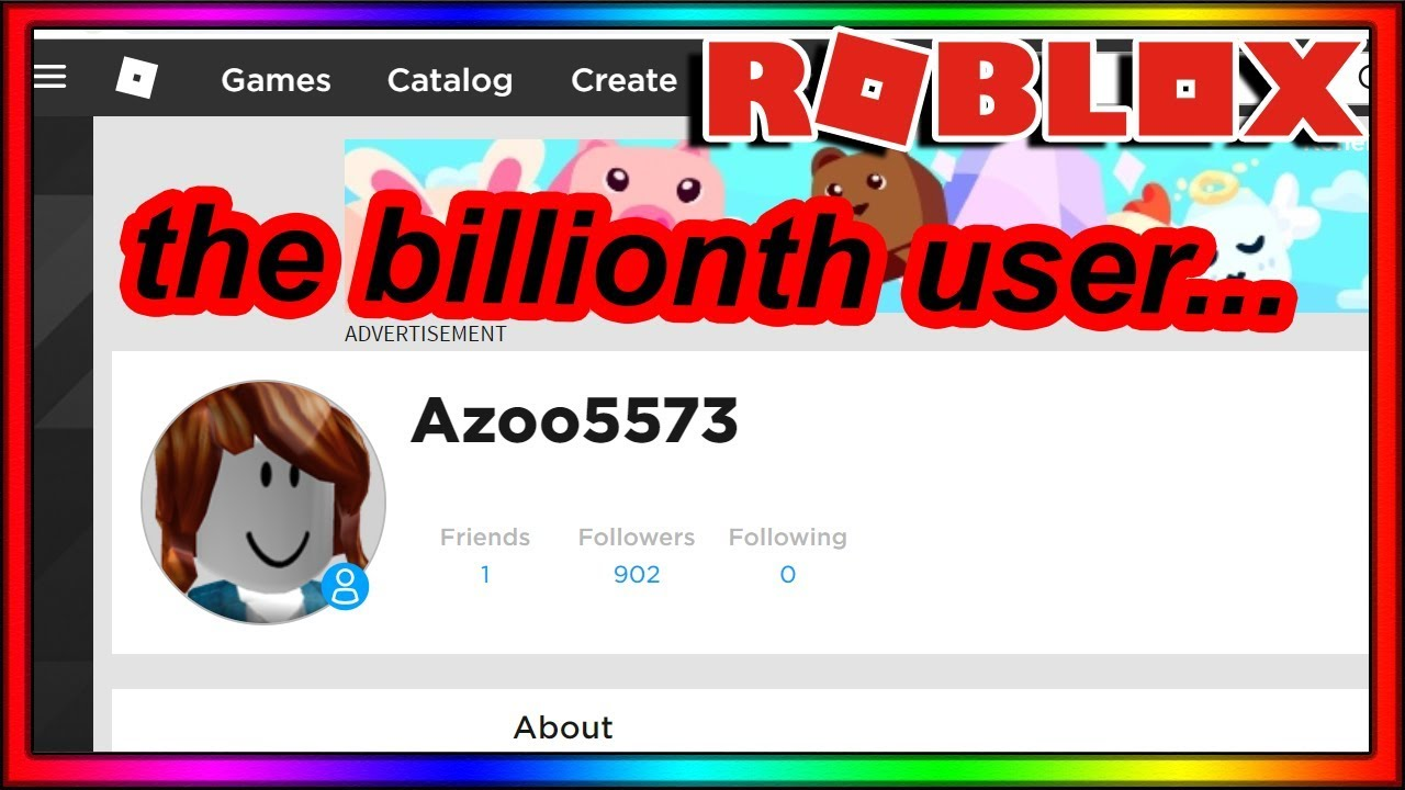 The Billionth Roblox User Isn T A Spambot We Won Youtube