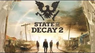 🔴LIVE STATE OF DECAY 2 NEW DLC AND NEW STUFF IN GAME SONG REQUEST JOIN!