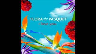 I LOVE YOU - Flora Pasquet