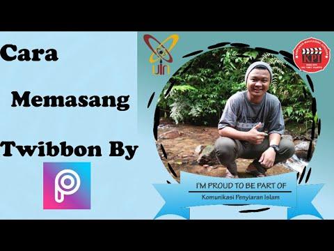 Cara Memasang Twibbon Picsart Tutorial Youtube