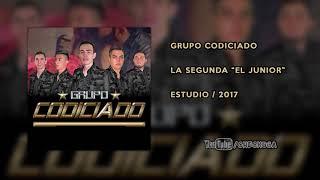 Grupo Codiciado - La Segunda