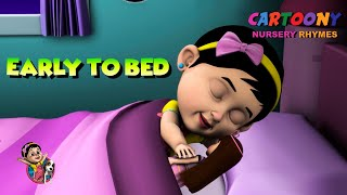 Early To Bed Early To Rise   Educative Rhymes   Cartoony Animation Nursery Rhymes   Kids Songs 2020