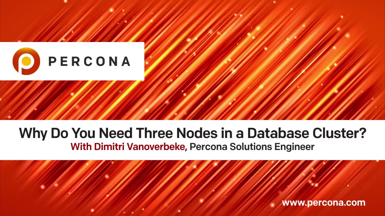 Why Use Three Nodes in a Database Cluster? - Database Tutorial - Dimitri Vanoverbeke