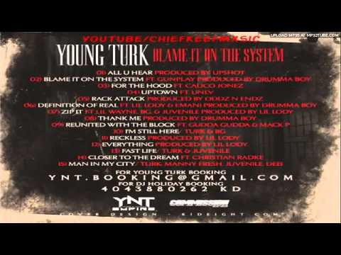 Turk - Fast Life Feat. Juvenile & B.G. (Blame It On The System)