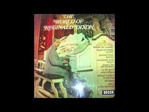 The World Of Reginald Dixon (Full Album)