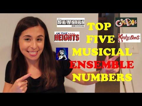 Top 5 Musical Theatre Ensemble Songs