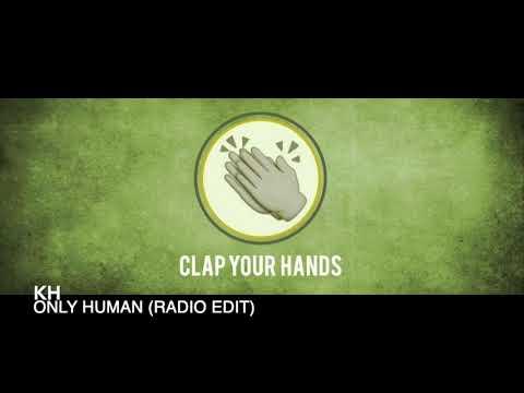 KH - Only Human (Radio Edit) Mp3