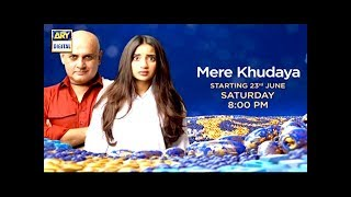 """The wait is over :) """"Mere Khudaya"""" Starting from 23rd June, Saturday at 8:00 Pm"""