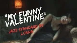 My funny Valentine - piano and vocals Jazz standard