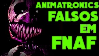 PERSONAGENS FALSOS EM FNAF ||  FIVE NIGHTS AT FREDDY