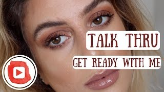 Talk Thru GRWM | IsaBeauty