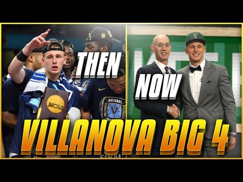 Where Are Villanova's BIG FOUR Now After The NBA Draft? | 2018 NCAA Champions!