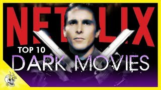 10 Darkest Movies on Netflix You Need to See | Flick Connection