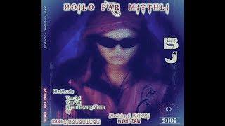 BJ - Hoilo Par Mitthli (Full Version)