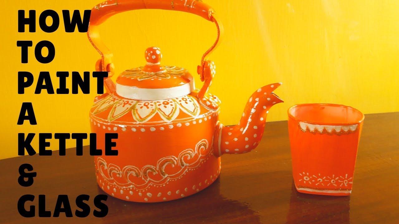 How To Handpaint A Kettle  Paint A Glass  Tea Kettle Home Decor ...