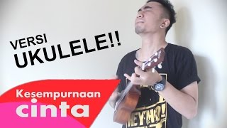 Video Kesempurnaan Cinta Versi Ukulele!! - Rizky Febian Cover by Chris Sadeva download MP3, 3GP, MP4, WEBM, AVI, FLV Agustus 2017