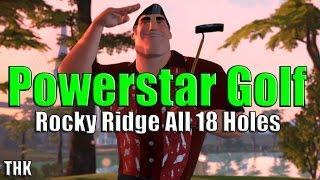 Powerstar Golf - Rocky Ridge - All 18 Holes