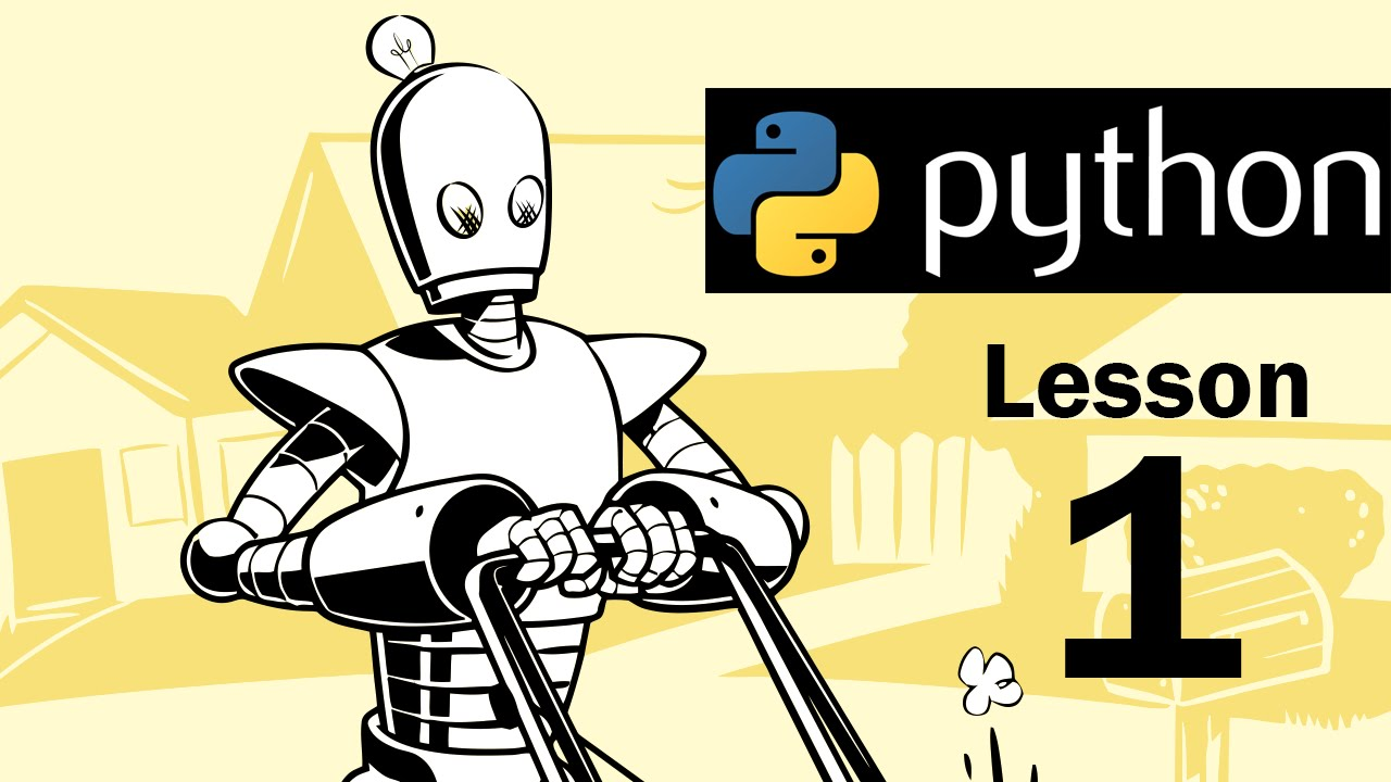 Lesson 1 - Python Programming (Automate the Boring Stuff with Python)