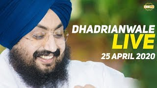 Dhadrianwale Live from Parmeshar Dwar | 25 April 2020 | Emm Pee