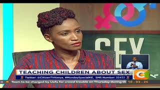 Monday Special | Teaching Children About Sex #MondaySpecialKe