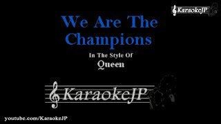 We Are The Champions (Karaoke) - Queen
