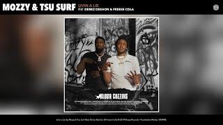 Mozzy & Tsu Surf - Livin a Lie (Audio) (feat. Derez Deshon & Freese Cola)
