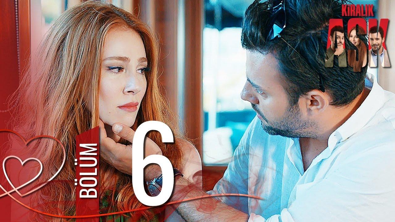 Kiralık Aşk 6. Bölüm Full HD