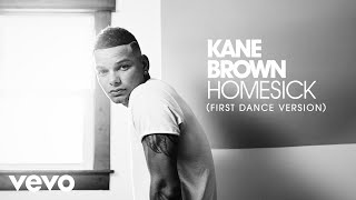 kane-brown-homesick-first-dance-version-audio