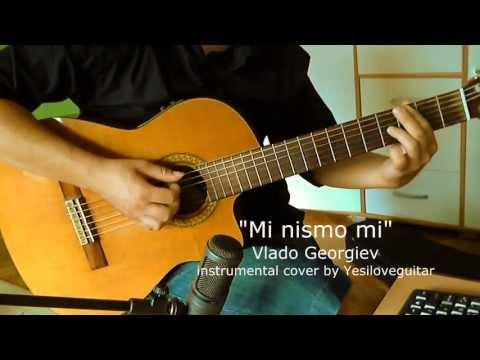 """Mi nismo mi"" - Vlado Georgiev - instrumental cover by Yesiloveguitar"