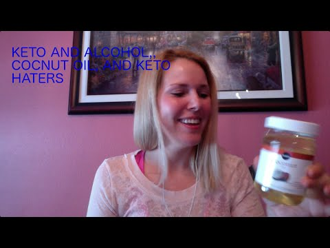 keto-and-alcohol,-keto-and-coconut-oil,-plus-the-keto-haters