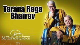 Tarana Raga Bhairav | Rajan & Sajan Mishra (Album: Maestro's Choice)
