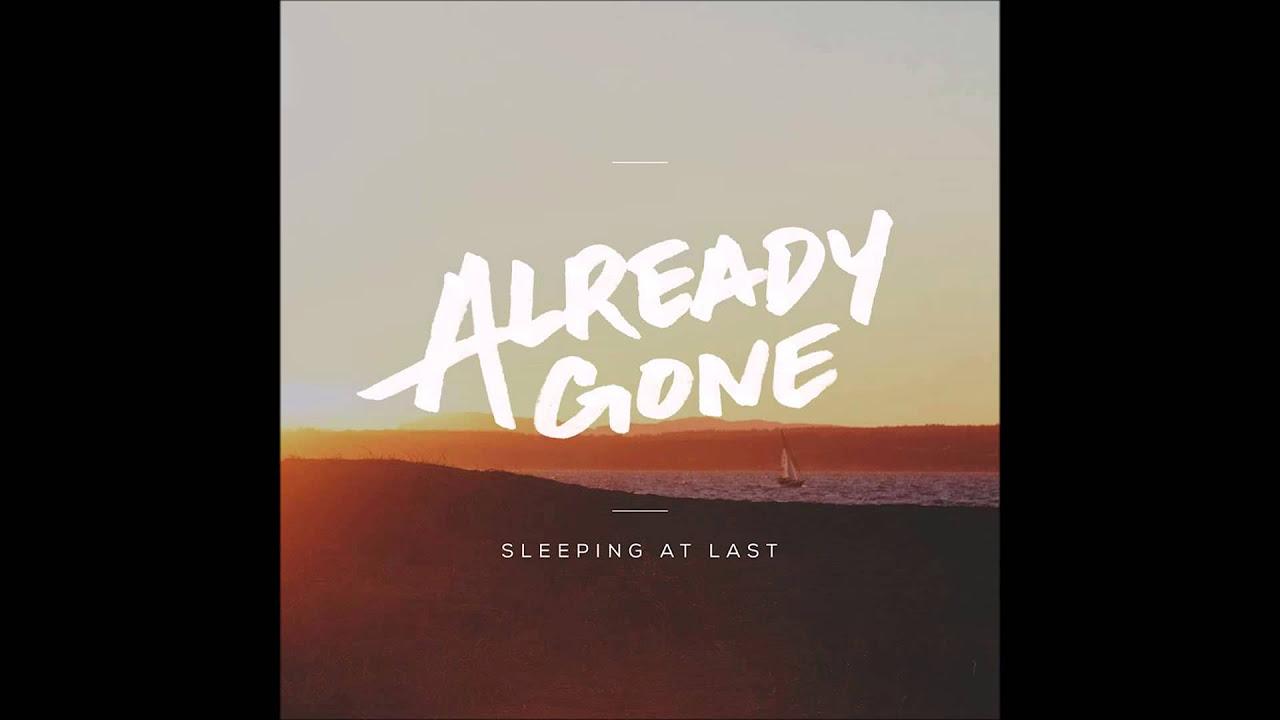 Already Gone - Sleeping At Last