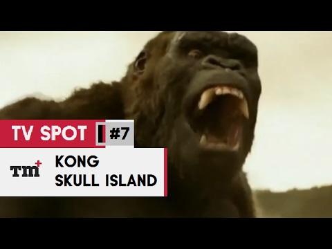 KONG  SKULL ISLAND #7 TV Spot - All Hail The King 2017 - Tom Hiddleston Monster Movie HD