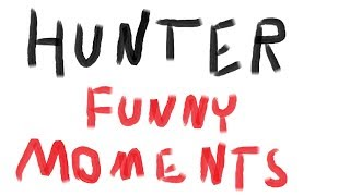 Powrót do Funny Moments?! | Funny Moments [#27] - Hunter