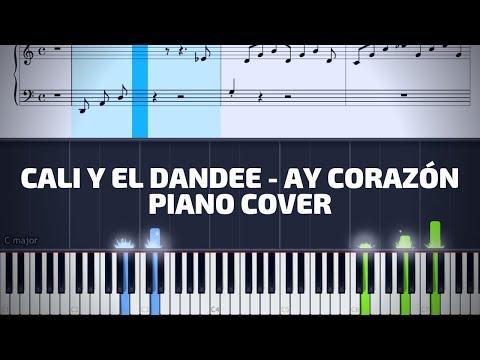 Cali Y El Dandee - Ay Corazón Piano Tutorial   Karaoke