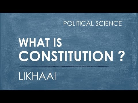 Polity Lecture (IAS) : What Is A Constitution And Its Amendment?