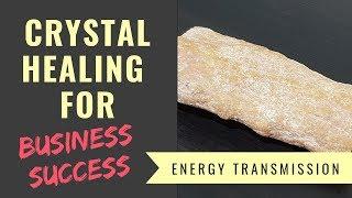 "[Multi Sub] Crystal Healing for ""Transformation & Business Success"" (8) [中文字幕] 水晶療癒系列 ""事業成功"" (8)"