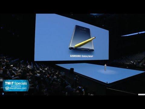 TWiT Specials 332: Samsung Galaxy Note 9 Unpacked