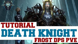 FROST DEATH KNIGHT TUTORIAL [ PVE DPS - 3.3.5 ]