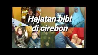 Hajatan Bibi Di Cirebon