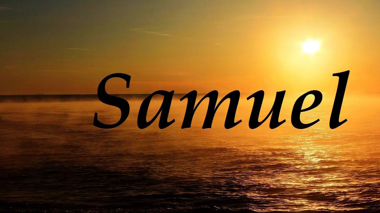 Samuel, significado y origen del nombre - YouTube