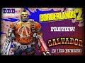 Borderlands 2: Salvador the Gunzerker ~ Preview