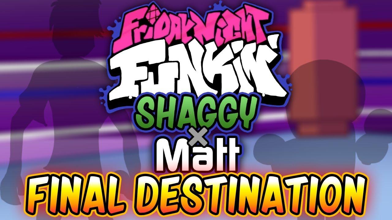 Download Final Destination - Shaggy x Matt OST