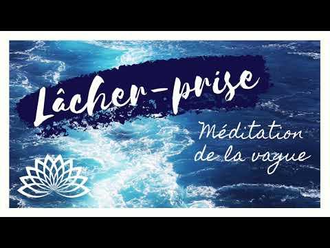 Méditation guidée de la vague (lâcher-prise)