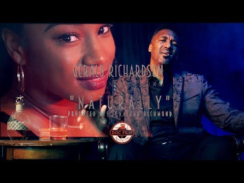 "Gerald Richardson   ""Naturally"" Ft  Minnie Gilliam Directed By: Doc Film Productions"