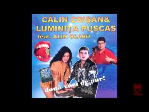Calin Crisan & Luminita Puscas - Hai mandra-n deal la vie
