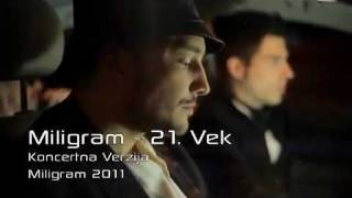 Miligram - 21. vek - (Official Video 2011)