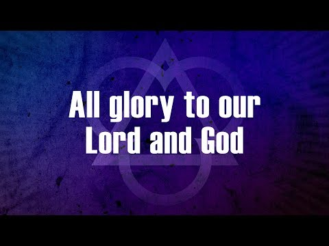 All Glory to Our Lord and God - Modern arrangement of Christian Hymn (Lyrics)