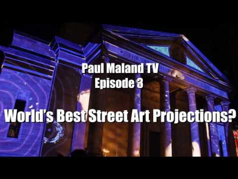 AMAZING PUBLIC ART PROJECTIONS // PaulMalandTV Ep3